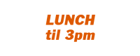 Lunch (11am-3pm)